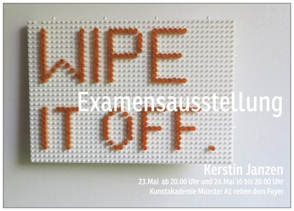 Eventbild für Kerstin Janzen // Examen // Wipe it off