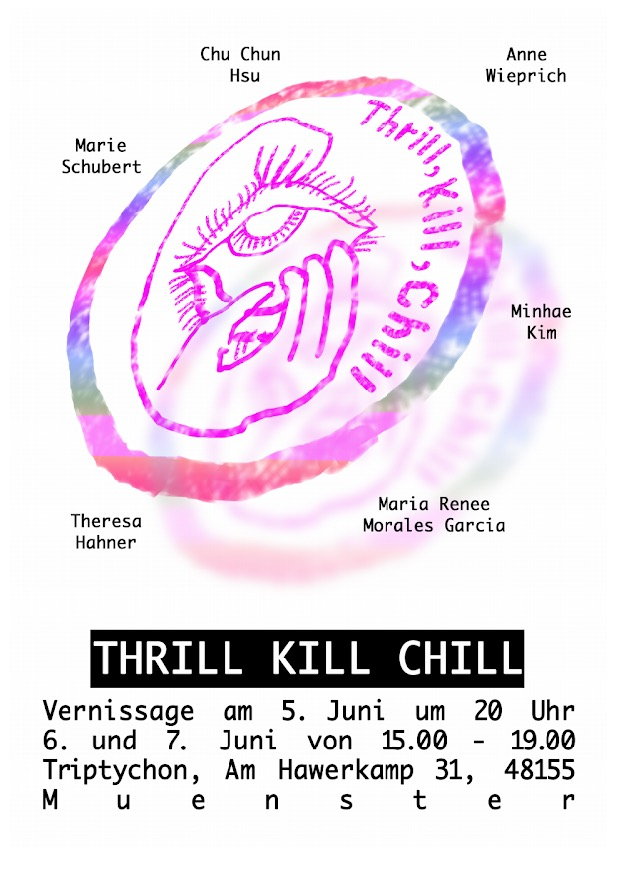 Eventbild für Maria Renee Morales Garcia u.a. // Thrill Kill Chill