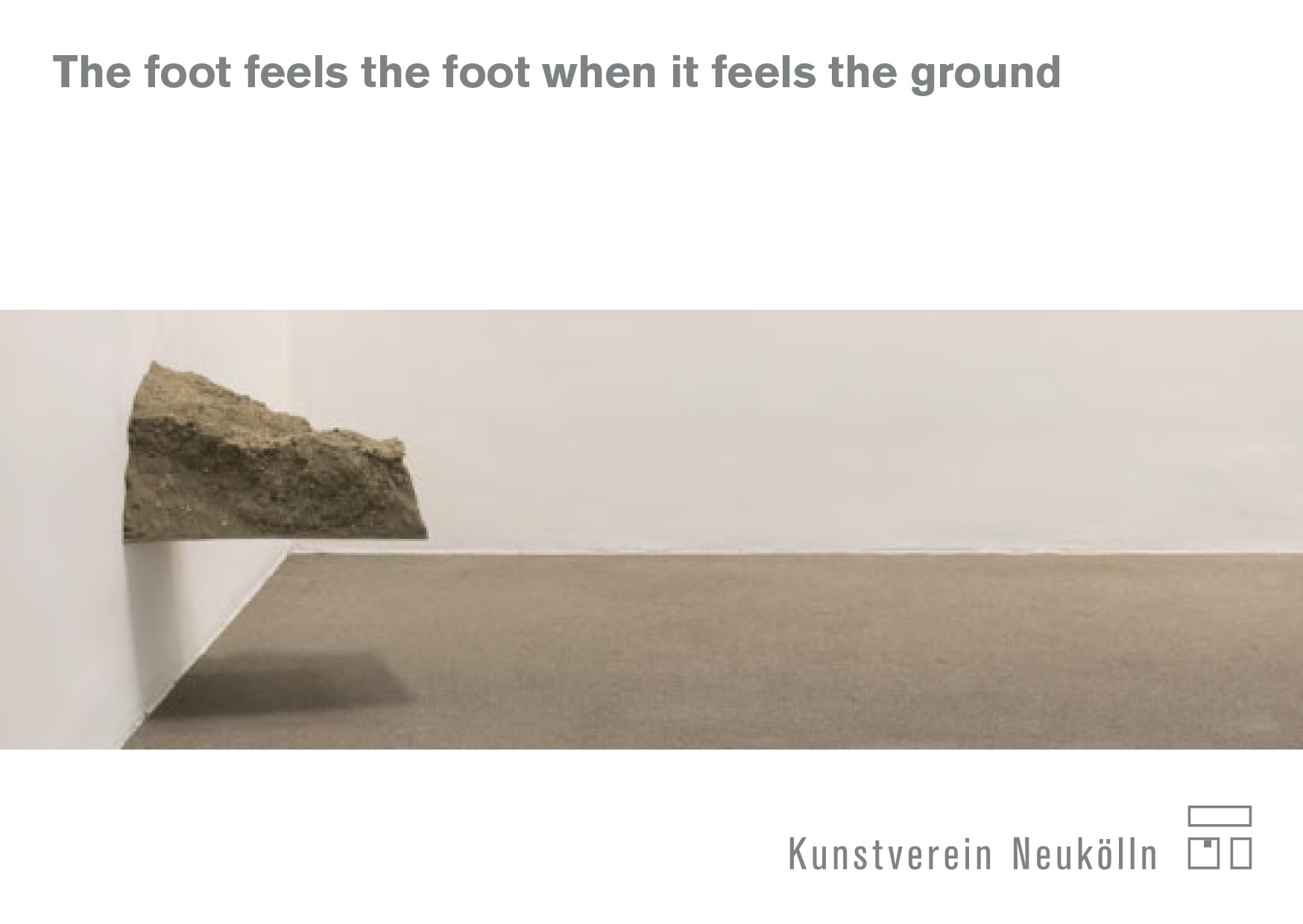 Eventbild für Ben Greber, Lena von Goedeke, Tom Früchtl // The foot feels the fott when it feels the ground