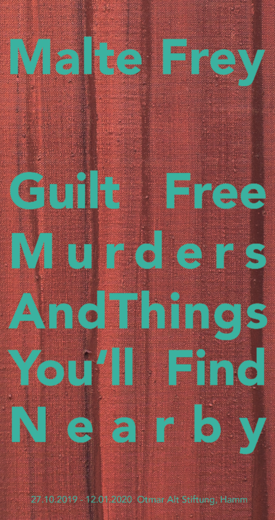 Eventbild für Malte Frey /// Guilt Free Murders and Things You'll Find Nearby