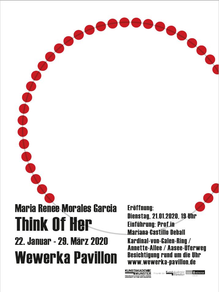 Eventbild für Wewerka Pavillon /// Maria Renee Morales Garcia /// Think of Her