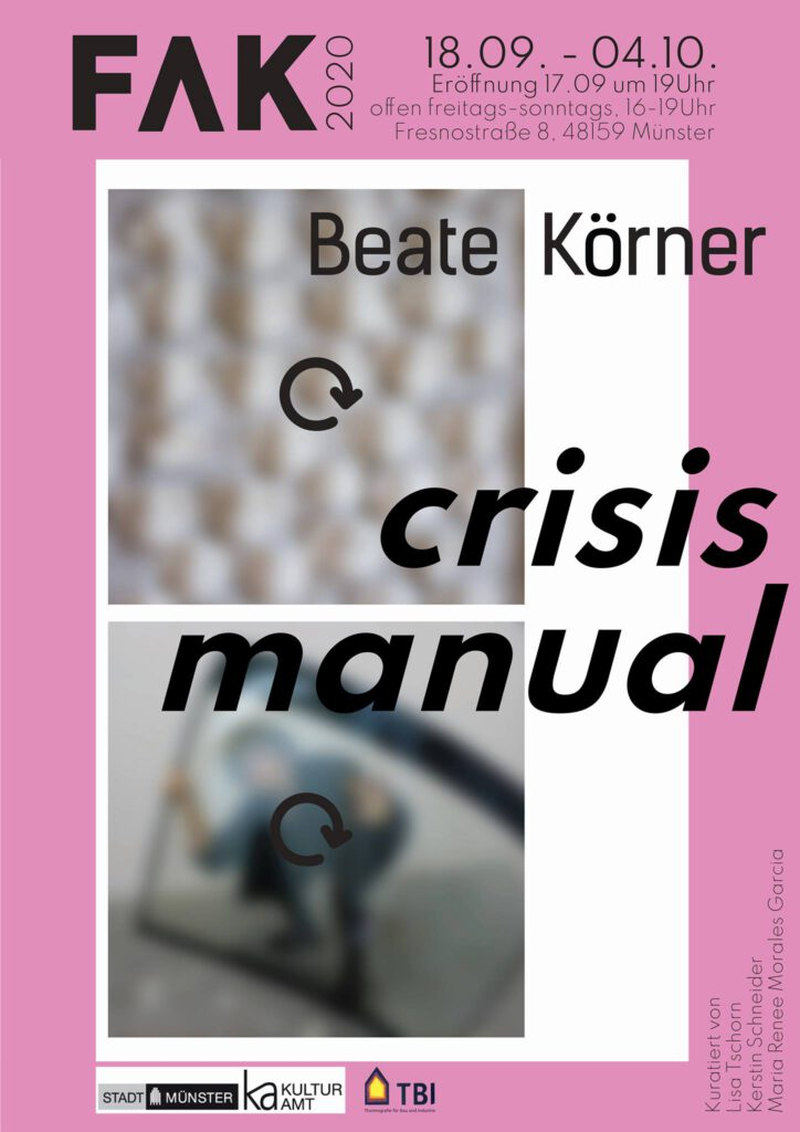 Eventbild für Beate Körner /// Crisis Manual