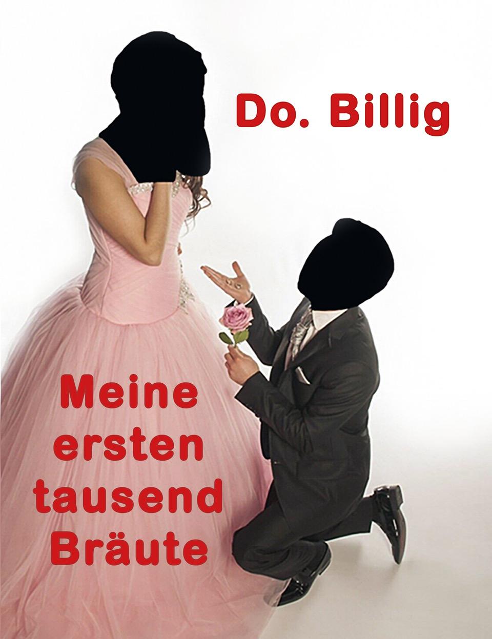 Eventbild für Dietmar Schmale /// Buchpräsentation und Preview: Die tausend Bräute des Do. Billig